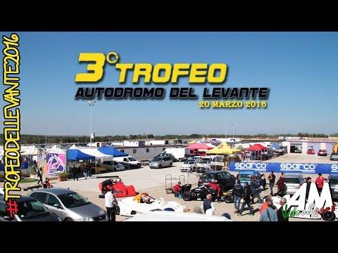 Preview video III TROFEO AUTODROMO DEL LEVANTE 1° PROVA DEL 20/03/2016