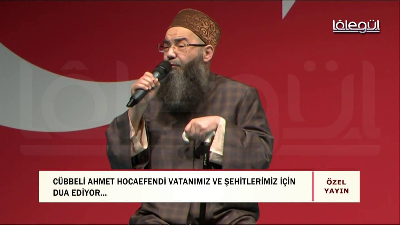 Cübbeli Ahmet Hocaefendi vatandaşlarımız ve şehitlerimiz için duâ ediyor...