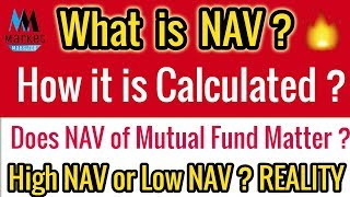 What is Mutual Funds NAV? Does NAV of Mutual Fund Matter? High NAV or Low NAV? Reality Check