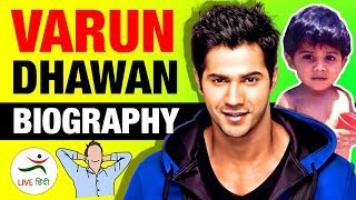 Varun Dhawan (वरुण धवन) ▶ Real Life Story in Hindi | Biography | Movies | Bollywood | Indian Actor - Download this Video in MP3, M4A, WEBM, MP4, 3GP