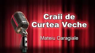 Craii De Curtea Veche, Mateiu Caragiale, Teatru Radiofonic
