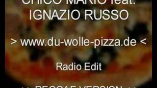 CHICO MARIO feat. IGNAZIO RUSSO - PIZZA RAP (PREVIEW)