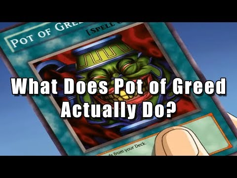 What Does Pot of Greed Actually Do?