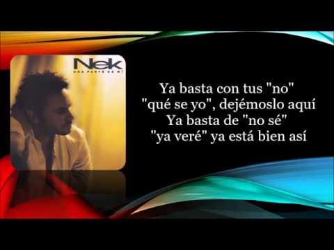 , title : 'Nek - Ya esta bien asi (Letra)'