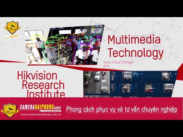 Camera Hikvision - Đối tác chiến lược của Camera Hải Phòng Group