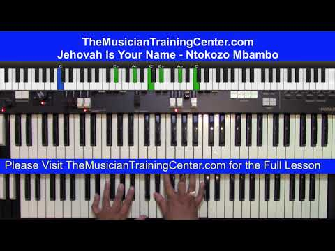 "Organ: How to Play ""Jehovah Is Your Name"" by Ntokozo Mbambo"