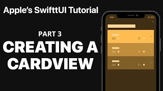 Creating a CardView - Following Apple's SwiftUI tutorial PART 3