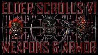 Weapons & Armor - Elder Scrolls VI - TES6 Discussion