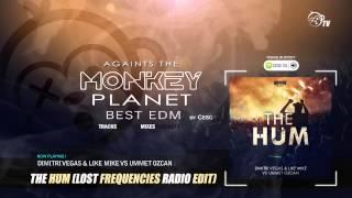 Dimitri Vegas & Like Mike vs Ummet Ozcan - The Hum (Lost Frequencies Radio Edit)