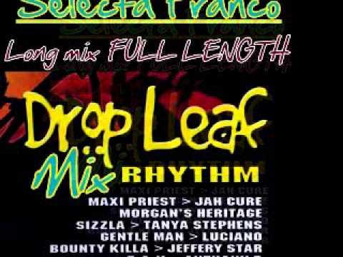 Selecta Franco - DROP LEAF riddim- LONG MIX