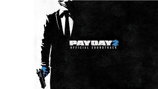 Still Breathing - (Point Break Heists Trailer Music) - Payday 2 Menu Tracks