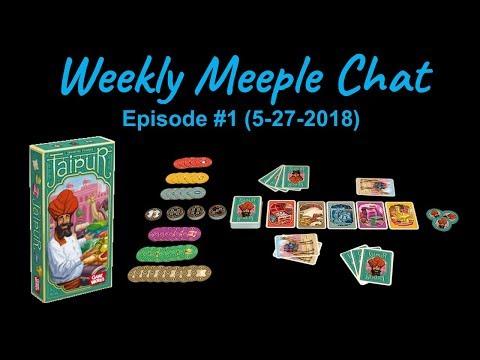 Jaipur (Weekly Meeple Chat ep. 1)