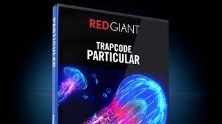 after effects cc trapcode particular plugin free download - Thủ