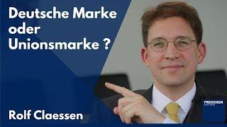 Deutsche Marke oder EU-weite Unionsmarke? Was melde ich an? #rolfclaessen
