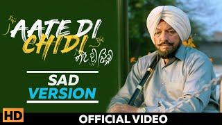 Aate Di Chidi SAD Version  Sardool Skandar