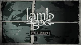 Lamb of God – Still Echoes (Live at Rock Am Ring) Thumbnail
