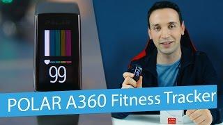 Polar A360 Fitness Tracker - Polar A360 Review