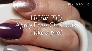 Apply Press On Nails like a Pro!