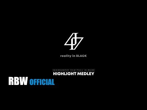 [HighLight] 'reality in BLACK' HIGHLIGHT MEDLEY