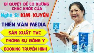 Nghệ Sĩ Kim Tuyến Nói Về Công Dụng Rất Tốt Của Sản Phẩm PHỤC CỐT LINH - Đặc Trị Xương Khớp