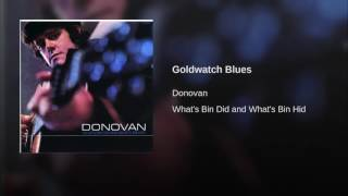 Goldwatch Blues