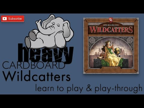 Second Edition Wildcatters Play-through, Teaching, & Roundtable by Heavy Cardboard