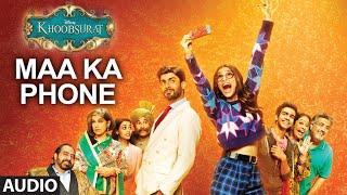 Exclusive: Maa Ka Phone Full AUDIO SONG | Khoobsurat | Sonam Kapoor | Bolllywood Songs