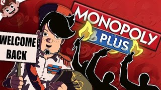 The MONOPOLY DICTATORS! | Welcome Back to Monopoly (Monopoly Plus - Part 1)