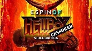 Crítica 'HELLBOY' | Opinión