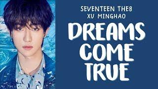 [LYRICS가사] SEVENTEEN (세븐틴) THE8   DREAMS COME TRUE