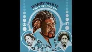 05. Barry White - Oh Love, Well We Finally Made It (Can't Get Enoght 1974) HQ