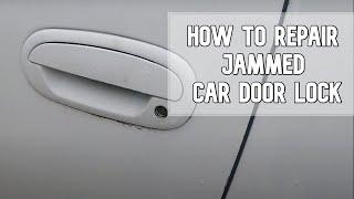 How to repair jammed car door lock DIY video #diy #ford #jammedlock #key
