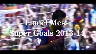 LionelMessiSuperGoals2013-2014HD~リオネル・メッシスーパーゴール集2014