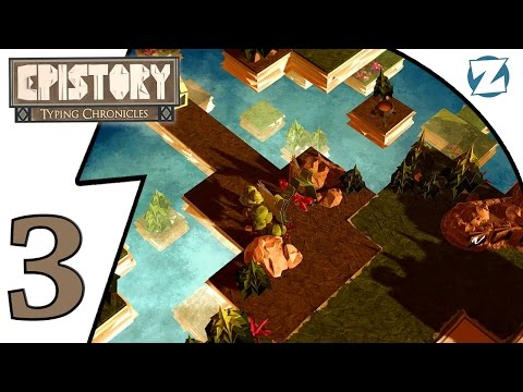 Epistory Typing Chronicles Gameplay - Ep 3 - Finale
