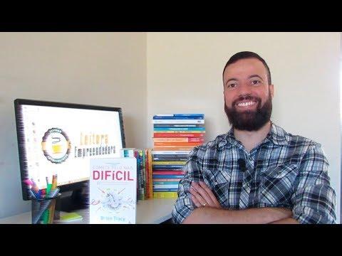COMECE PELO MAIS DIFÍCIL ( Brian Tracy) #27 Livro - Leitura Empreendedora
