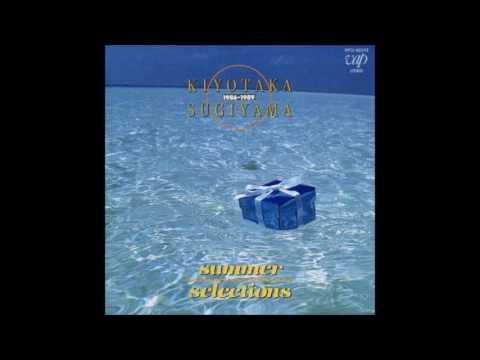 Kiyotaka Sugiyama - Sayonara no ocean