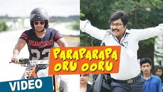 Paraparapa Oru Ooru - Video Song - Bangalore Naatkal