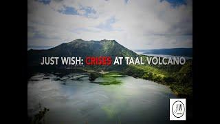 Just Wish Foundation: Crisis At Taal Volcano