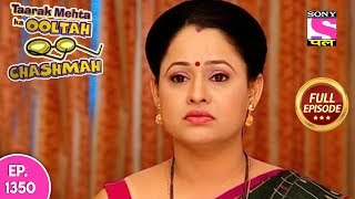 Taarak Mehta Ka Ooltah Chashmah - Full Episode 1350 - 31st July, 2018