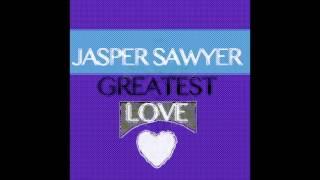 Jasper Sawyer-Greatest Love