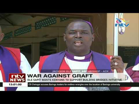 Anglican archbishop Ole Sapit asks Kenyans to support war against graft