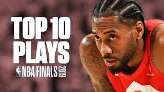 Top 10 Plays Of The 2019 NBA Finals   Raptors Vs. Warriors Highlights