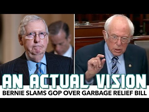 Bernie Slams GOP Over Garbage Relief Bill, Offers Actual Vision