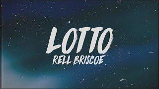 Rell Briscoe   Lotto (Lyrics)