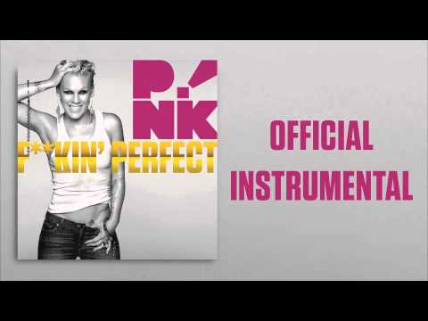 P!nk - F**kin' Perfect (Official Instrumental)