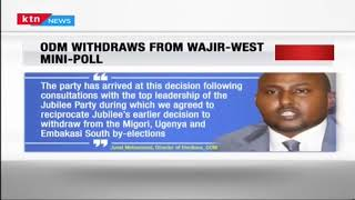ODM party withdraws from Wajir west race after double lose in Ugenya and Embakasi south