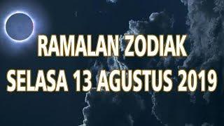 Ramalan Zodiak Selasa 13 Agustus 2019