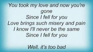 Aaron Neville - Since I Fell For You Lyrics