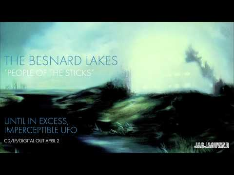 People of the Sticks (Song) by The Besnard Lakes