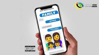 Jaywon   My Family (Official Audio)